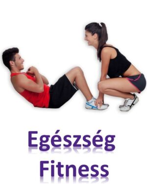 Egészség - Fitness